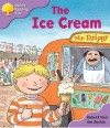 The Ice Cream - Roderick Hunt, Alex Brychta