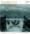 Remember D-Day: The Plan, the Invasion, Survivor Stories - Ronald J. Drez, David Eisenhower