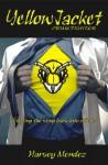 Yellow Jacket - Harvey Mendez