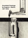 Annotated Drawings by Eugene J. Martin: 1977-1978 - Suzanne Fredericq