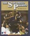 The San Diego Padres - Mark Stewart