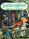 Gormenghast (Gormenghast Trilogy, #2) - Mervyn Peake, Robert Whitfield