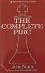 The Complete Pirc - John Nunn