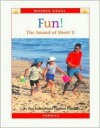 Fun!: The Sound of Short U (Wonder Books) - Peg Ballard, Cynthia Fitterer Klingel