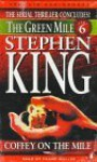 The Green Mile, Part 6: Coffey on the Mile - Frank Muller, Stephen King