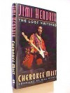 Cherokee Mist: The Lost Writings of Jimi Hendrix - Bill Nitopi