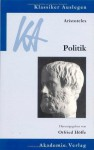 Aristoteles: Politik - Otfried Höffe