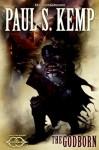 The Godborn: The Sundering, Book II - Paul S. Kemp