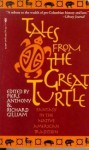 Tales From The Great Turtle - Piers Anthony, Richard Gilliam