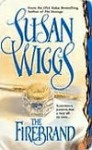 The Firebrand (Great Chicago Fire Trilogy #3) - Susan Wiggs