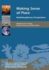 Making Sense of Place: Multidisciplinary Perspectives - Ian Convery, Gerard Corsane, Peter Davis