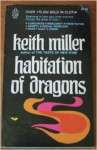 Habitation of Dragons - Keith Miller