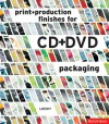 Print and Production Finishes for CD + DVD Packaging - Loewy