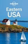 Lonely Planet Eastern USA (Travel Guide) - Lonely Planet, Karla Zimmerman, Amy C Balfour, Michael Grosberg, Adam Karlin, Mariella Krause, Caroline Sieg, Adam Skolnick, Mara Vorhees
