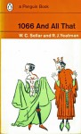 1066 and All That - W.C. Sellar, R.J. Yeatman, Robert Julian Yeatman