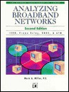 Analyzing Broadband Networks: ISDN, Frame Relay, SMDS, & ATM - Mark A. Miller