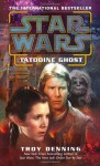 Tatooine Ghost (Star Wars) - Troy Denning