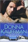 Here Comes Trouble - Donna Kauffman