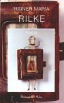 Poeta - Rainer Maria Rilke