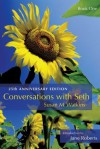 Conversations With Seth, Book 1: 25th Anniversary Edition (Delux Ed) - Susan M. Watkins, George Rhoads, Jane Roberts