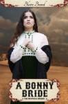 A Bonny Bride (The Montana Brides, #2) - Blaire Brand
