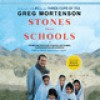 Stones into Schools: Promoting Peace with Books, Not Bombs, in Afghanistan and Pakistan - Greg Mortenson, Atossa Leoni
