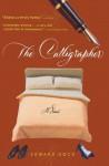 The Calligrapher: A Novel - Edward Docx