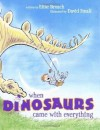 When Dinosaurs Came with Everything (Junior Library Guild Selection) - Elise Broach, David Small