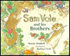 Sam Vole and His Brothers - Martin Waddell, Barbara Firth