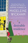 Desirable Residence - Madeleine Wickham