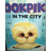 Ookpik in the City (A Big Golden Book) - Barbara Shook Hazen