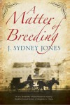 A Matter of Breeding: �Bram Stoker, Dracula author, visits Vienna�. - J. Sydney Jones