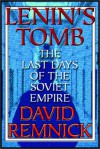 Lenin's Tomb - David Remnick