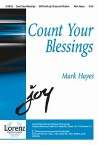 Count Your Blessings - Mark Hayes