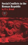 Social Conflicts in the Roman Republic - P.A. Brunt