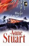 Hielo y fuego - Anne Stuart