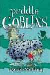 Puddle Goblins - David Melling