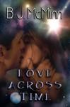 Love Across Time - B.J. McMinn