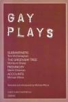 Gay Plays - Michael Wilcox, Tom McClenaghan, Mordaunt Shairp, Martin Sherman