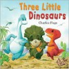 Three Little Dinosaurs - Charles Fuge, Gullane Children's Books