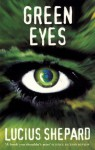Green Eyes (Panther Science Fiction) - Lucius Shepard
