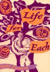 Life For Each - Daisy Zamora