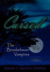 Cursed (The Brookehaven Vampires #4) - Joann I. Martin Sowles