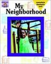 My Neighborhood - Evan-Moor Educational Publishing, Mcmahon