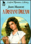 A Distant Dream - Jean Musson