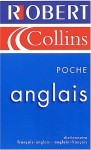 Robert& Collins: French English Dictionary (Poche Anglis Français Bilingue) - Robert Staff