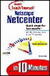 Teach Yourself Netscape Netcenter in 10 Minutes - Michael Miller, John Pierce, Tom Stevens, Thomas Hayes, Ginny Bess, Maryann Steinhart