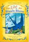 Das Land der blauen Blume - Frances Hodgson Burnett
