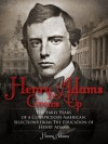 Henry Adams Grows Up - Henry Adams