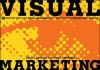 Visual Marketing: 99 Proven Ways for Small Businesses to Market with Images and Design - David Langton, Anita Campbell
